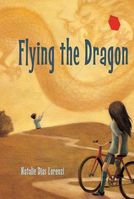 Flying the Dragon By Lorenzi, Natalie Dias